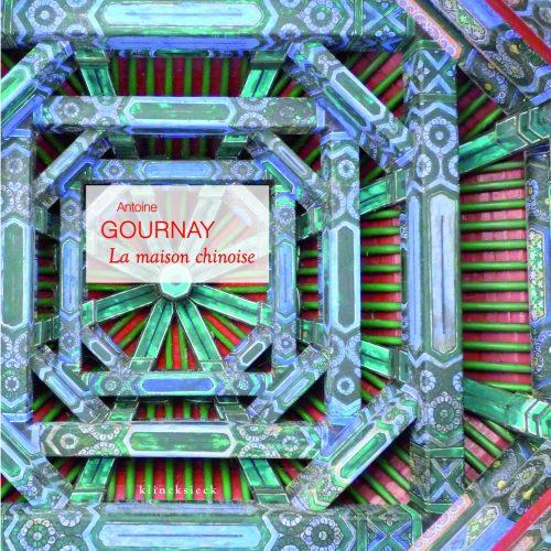 a-gournay-la_maison_chinoise
